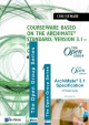 Courseware based on The Archimate Standard Version Foundation and Certified Level by Van Haren Publishing Extension Package