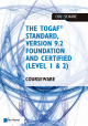 The TOGAF Standard Version Foundation and Certified Level Courseware